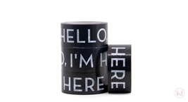 Tape Hello Im Here