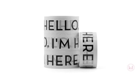 Tape Hello Im Here White