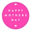 Etiketten Happy Mothers Day Neon Pink